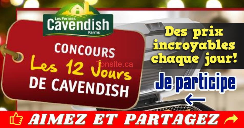 cavendish concours fetes - Concours Les 12 jours de Cavendish: Des prix incroyables à gagner !
