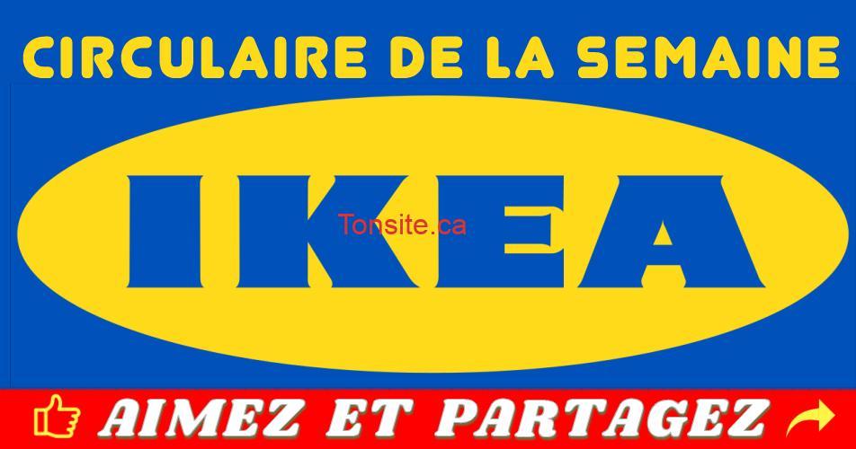 circulaire ikea - Circulaire IKEA Montreal / IKEA Québec