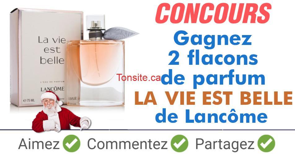 laviestbelle concours - Participez et gagnez 2 flacons de parfum La Vie est Belle de Lancôme