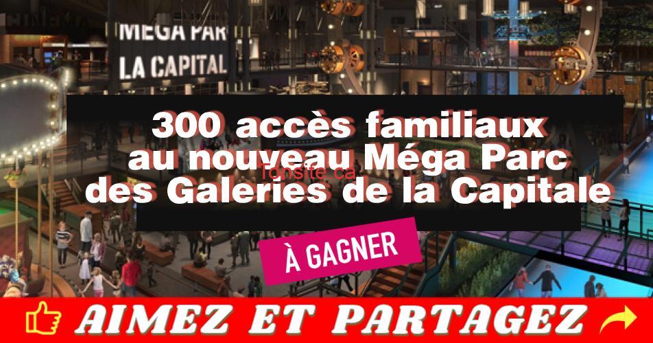 mega parc concours - Gagnez 1 des 300 accès familiaux au Méga Parc des Galeries de la Capitale à Québec
