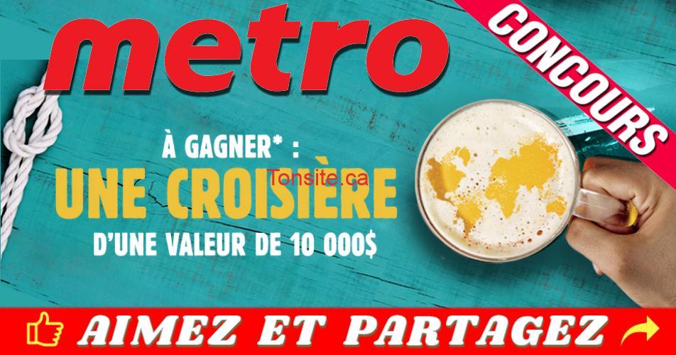 metro concours croisiere - Concours Metro: Gagnez une croisière de 10.000$