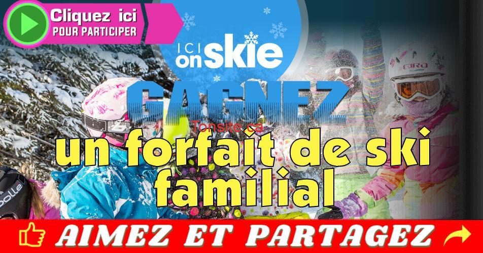 ski concours - Gagnez un forfait de ski pour 4 personnes (valeur de 4300$)