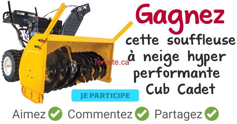 souffleuse cubcadet - Gagner une souffleuse hyper performante Cub Cadet d'une valeur de 1250$