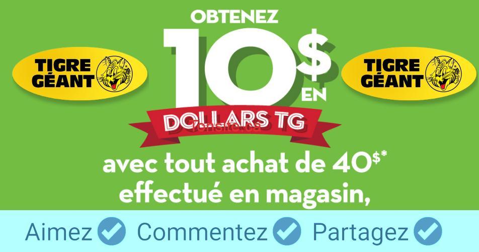 tigre geant promotion 10 - Promotion Tigre Géant: Obtenez 10$ en dollars TG avec tout achat de 40$ effectué en magasin