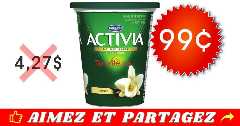 activia 99 427 off - Yogourt probiotique Activia (650g) à 99¢ au lieu de 4,27$