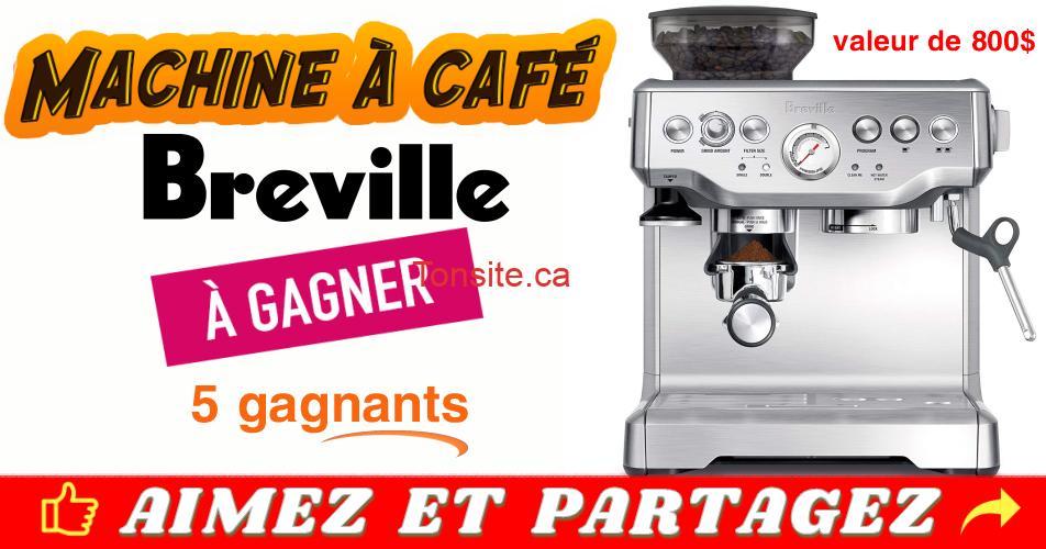 breville concours2 - Concours Radio Canada: Gagnez 1 des 5 machines à café de marque Breville (valeur de 800$/ch)