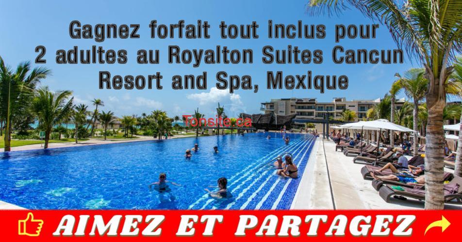 cancun concours2 - Gagnez un forfait tout inclus pour 2 adultes au Royalton Suites Cancun Resort and Spa, Mexique