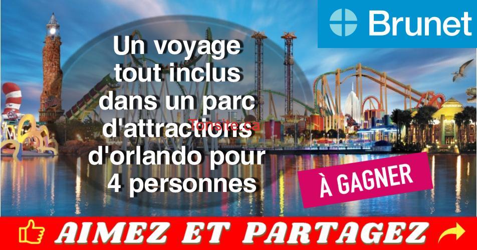 concours brunet orlando - Concours Brunet: Gagnez un voyage tout inclus dans un parc d'attractions d'orlando pour 4 personnes