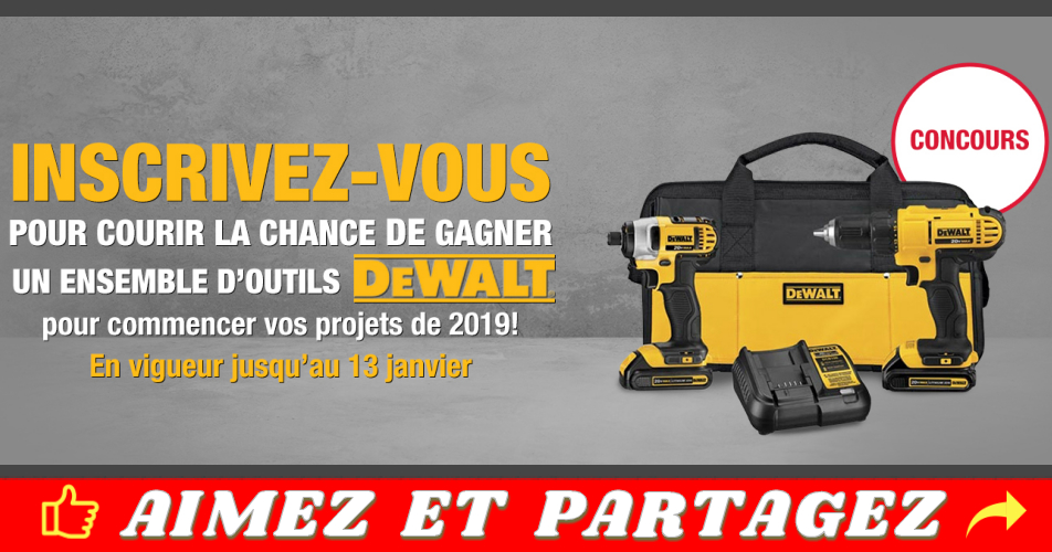 dewalt concours - Participez et gagnez un ensemble d'outils Dewalt