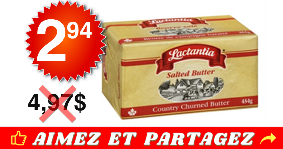 lactantia 294 497 - Beurre salé Lactantia à 2,94$ au lieu de 4,97$ (sans coupon)