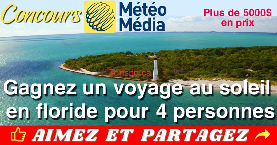 meteomedia concours2 1 - Concours Météo Media: Gagner un voyage pour quatre (4) personnes en Floride.