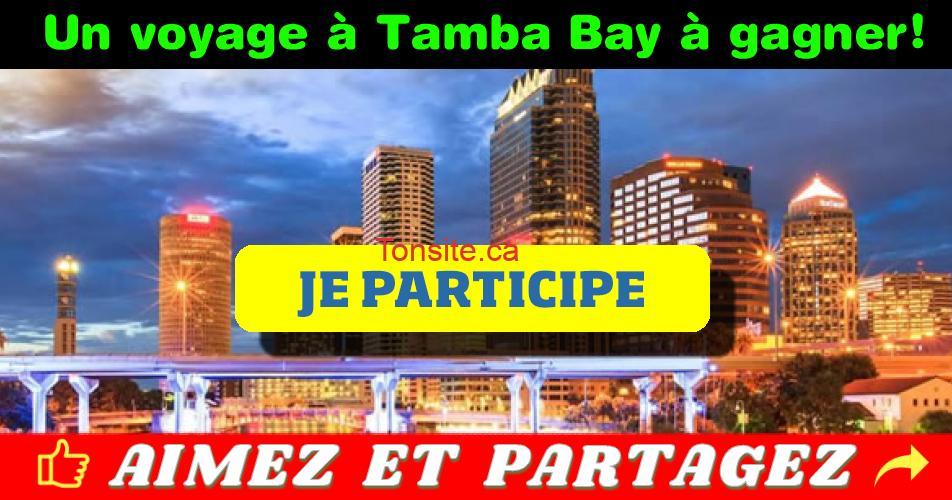 tamba bay concours - Gagnez un voyage à Tampa Bay en floride le 2 mars 2019!