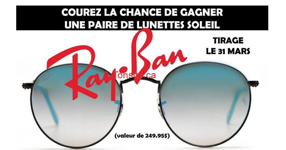 rayban concours 1 - Gagnez une paire de lunettes soleil Ray Ban GRATUITE de votre choix (valeur de 250$)
