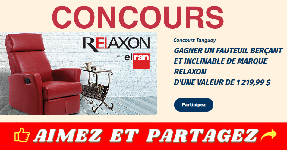 tanguay concours18 - Concours Tanguay: Gagner un fauteuil berçant et inclinable de marque Relaxon d'une valeur de 1219,99$
