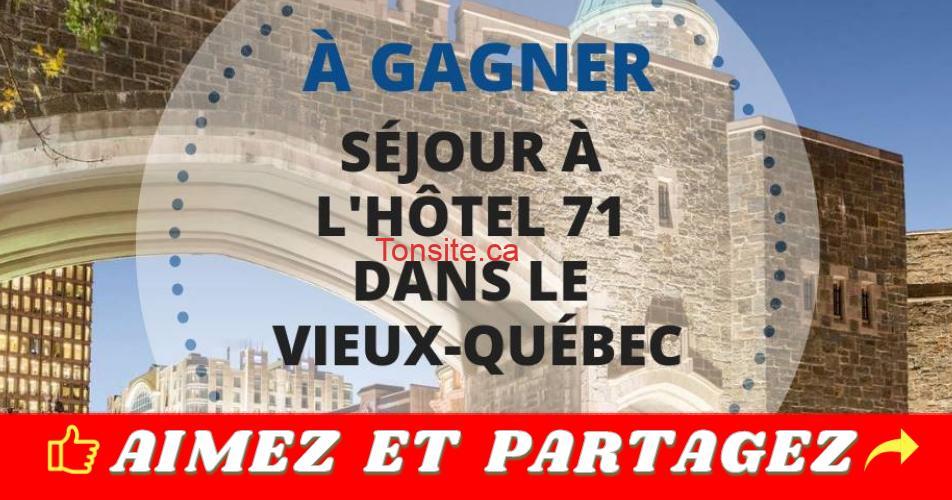 vieux qc sejour concours - Gagnez un séjour à l'hôtel 71 dans le Vieux-Québec