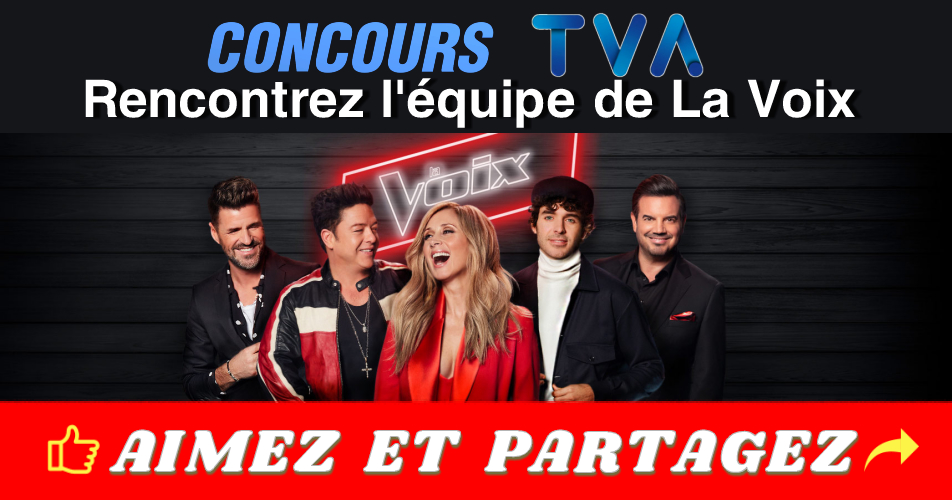 lavoix concours - Concours TVA: Participez et rencontrer l'équipe de La Voix le 7 avril 2019