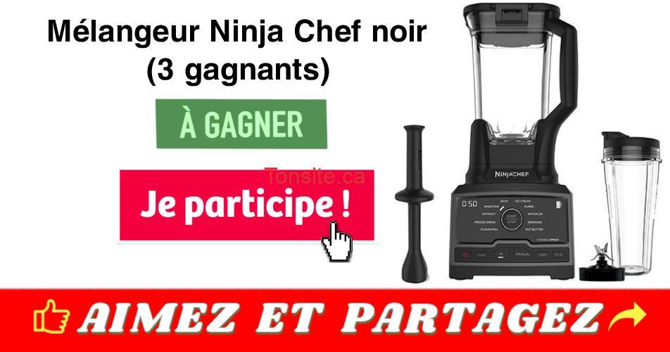 ninja concours - Gagnez 1 des 3 mélangeurs Ninja Chef noir  + 4 pots de Smoothie Nutribar