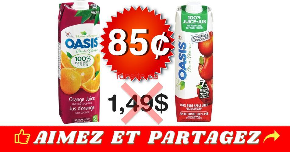 oasis 85 - Jus Oasis à 85¢ au lieu de 1,49$