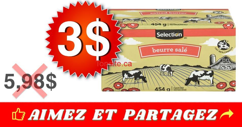 selection beurre 3 598 - Beurre salé Selection (454 g) à 3$ au lieu de 5,98$