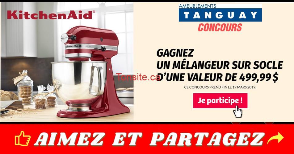 tanguay concours19 - Concours Tanguay: Gagnez un mélangeur à socle KitchenAid (valeur de 499,99$)