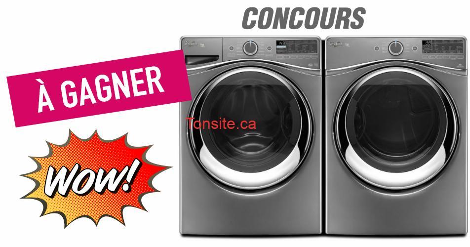 whirlpool concours - Ensembles de lave-vaisselle et de laveuse-sécheuse à gagner (Maytag, Whirlpool, Samsung, Fisher& Paykel ...)
