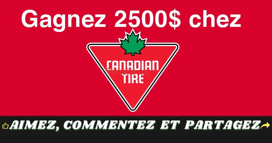 canadiantire 2500 - Gagnez 2500$ en cartes-cadeaux chez Canadian Tire