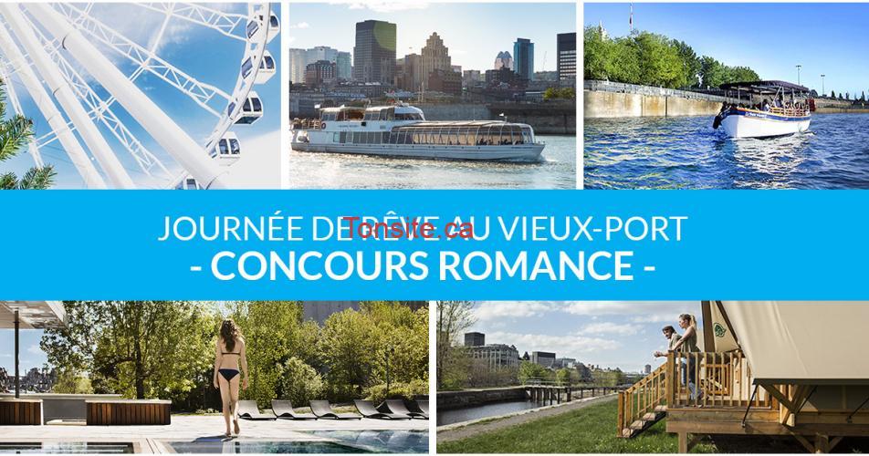 romance concours - Gagnez une journée de rêve pour 2 personnes au vieux-port de Montréal (valeur de 1313$)