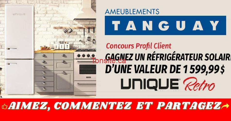 tanguay concours unique - Concours Tanguay: Gagnez un réfrigérateur de marque Unique d'une valeur de 1 599,99$