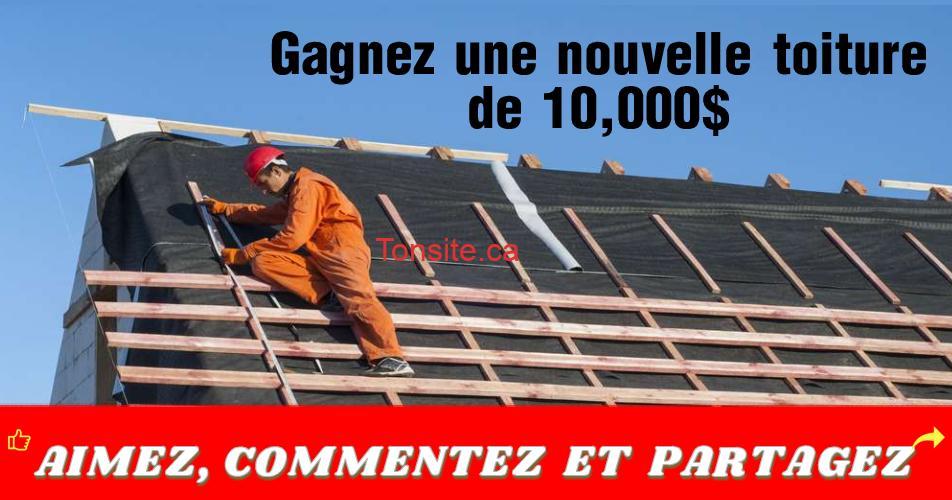 toiture 10000 - Gagnez une nouvelle toiture de 10,000$