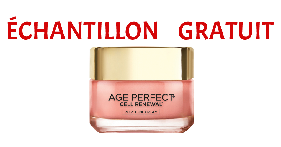 Age perfect echantillon - Échantillon gratuit de la crème Age Perfect Rosy