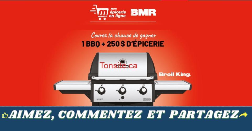 bmr metro - Gagnez un barbecue Broil King + 250$ d'épicerie (10 gagnants)