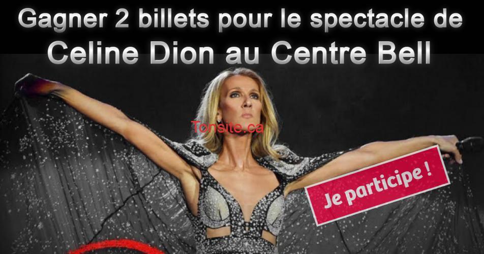 celine dion concours centre bell - Gagnez 2 billets pour le spectacle de Celine Dion au Centre Bell
