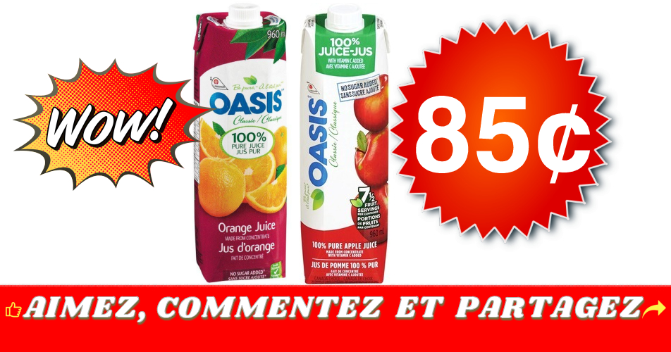 oasis 85 1 - Jus Oasis (960 mL) à 85¢ seulement!
