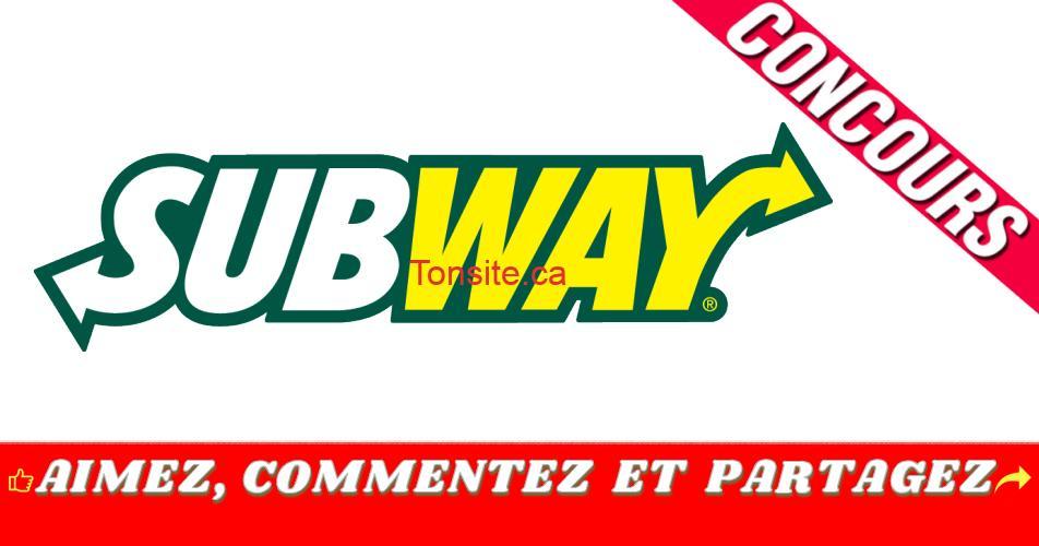 subway concours2 - Gagnez une carte-cadeau Subway de 50$