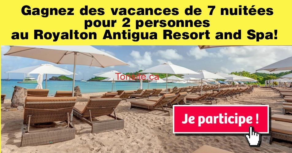 antigua concours - Concours Sunwing: Gagnez des vacances de 7 nuitées pour deux personnes au Royalton Antigua Resort and Spa!