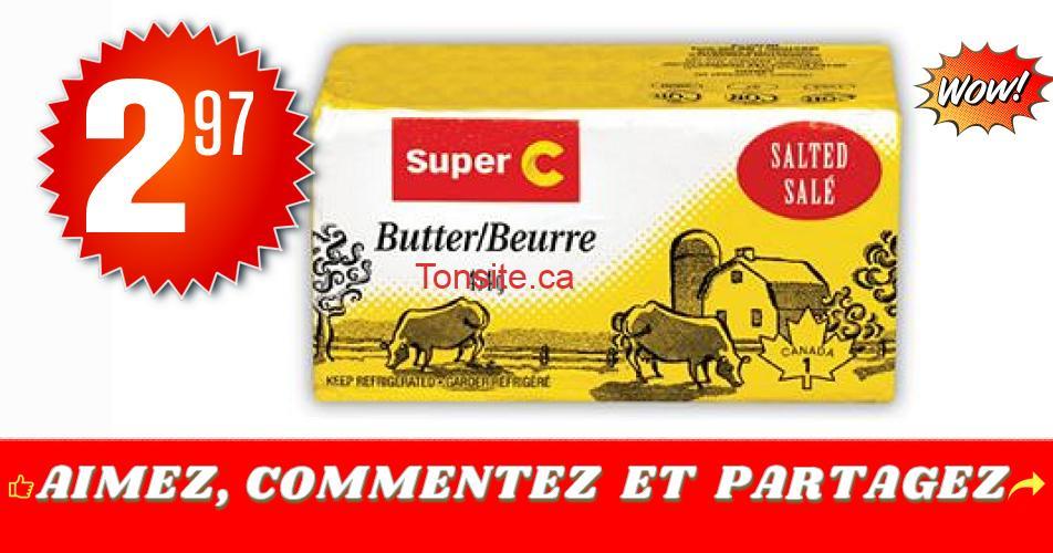 beurre superc 297 off - Beurre salé Super C (454g) à 2,97$ au lieu de 5,49$