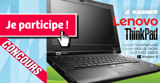 lenovo concours - Participez et gagnez un ordinateur portable Lenovo ThinkPad