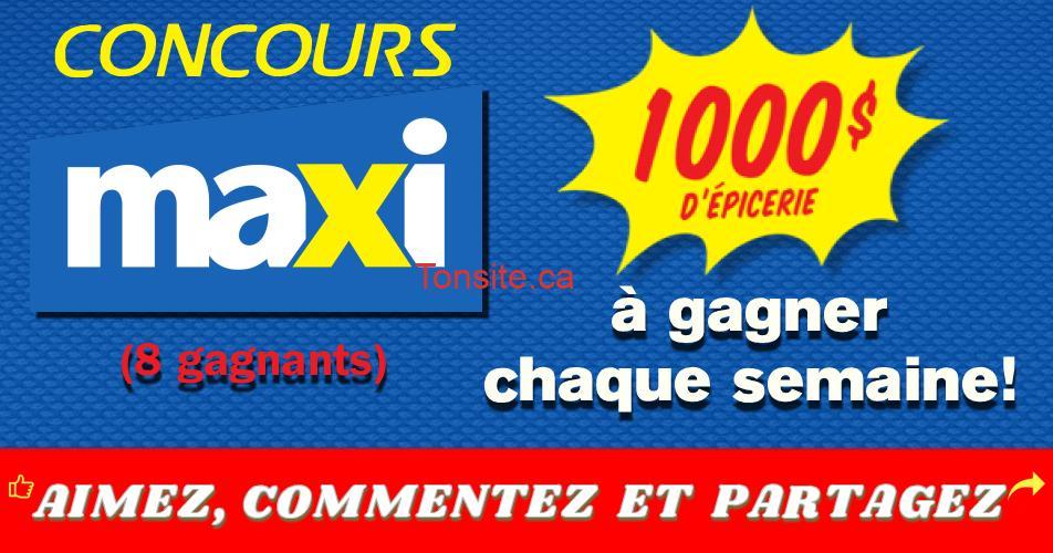 maxi concours 2019 - Concours Maxi: Gagnez 1 des 8 prix de 1000$ d'épicerie