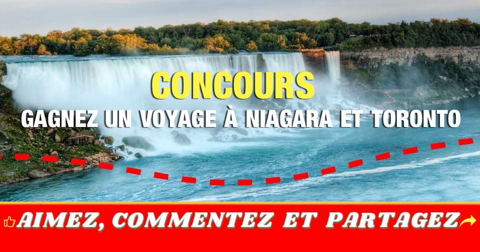 niagara toronto concours - Gagnez un voyage à Niagara et Toronto