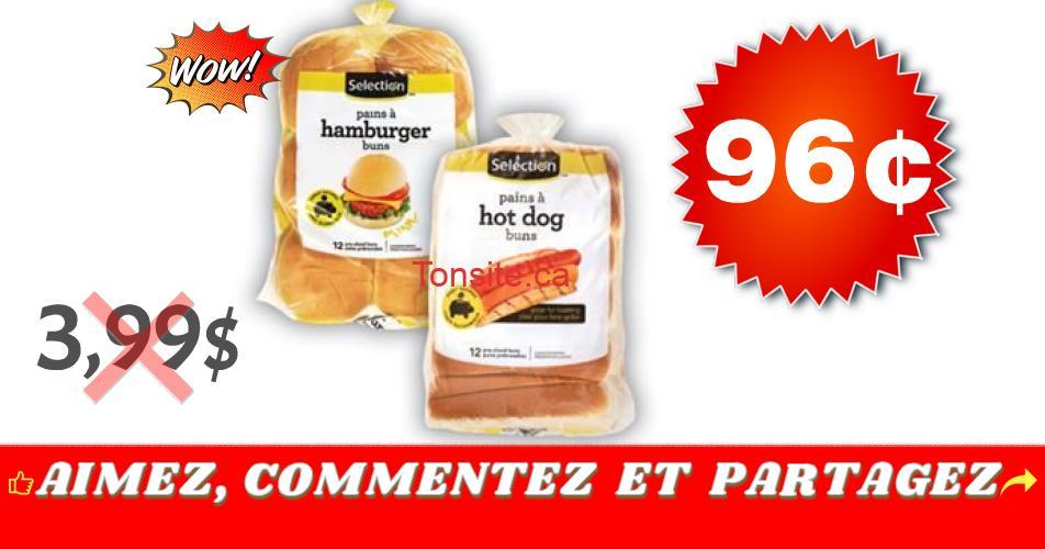 selection pain 96 - Pains à Hot-Dog ou Hamburger Selection à 96¢ au lieu de 3,99$