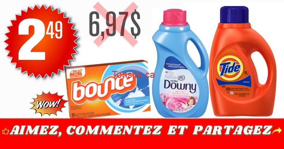 tide downy bounce 249 - Produits Tide, Downy et Bounce à 2,49$ au lieu de 6,97$