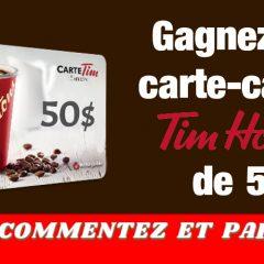 tim hortons concours50 240x240 - Gagnez une carte-cadeau Tim Hortons de 50$