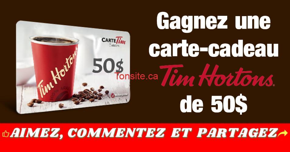 tim hortons concours50 - Gagnez une carte-cadeau Tim Hortons de 50$