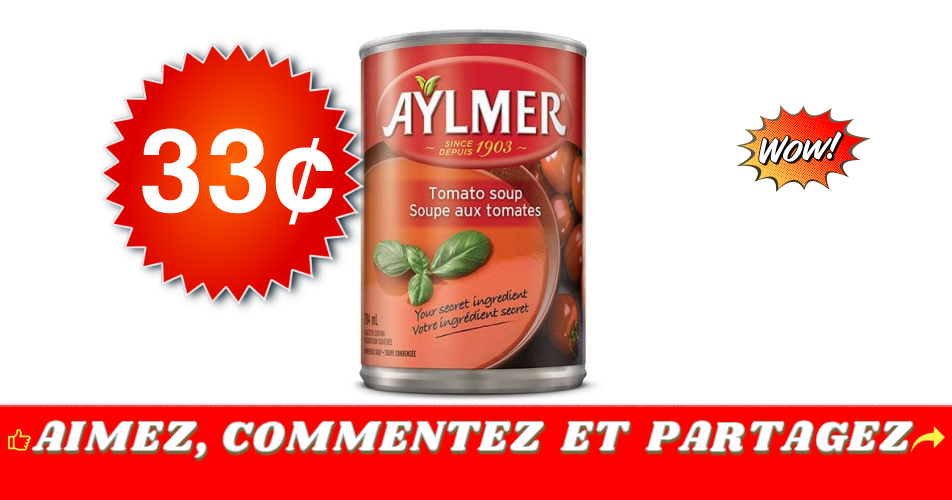 aylmer 33 off - Soupe aux tomates Aylmer à 33¢ seulement!