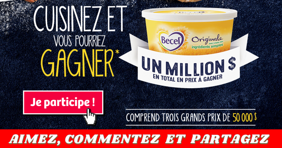 becel concours - Concours Becel: 1,000,000$ en prix à gagner!