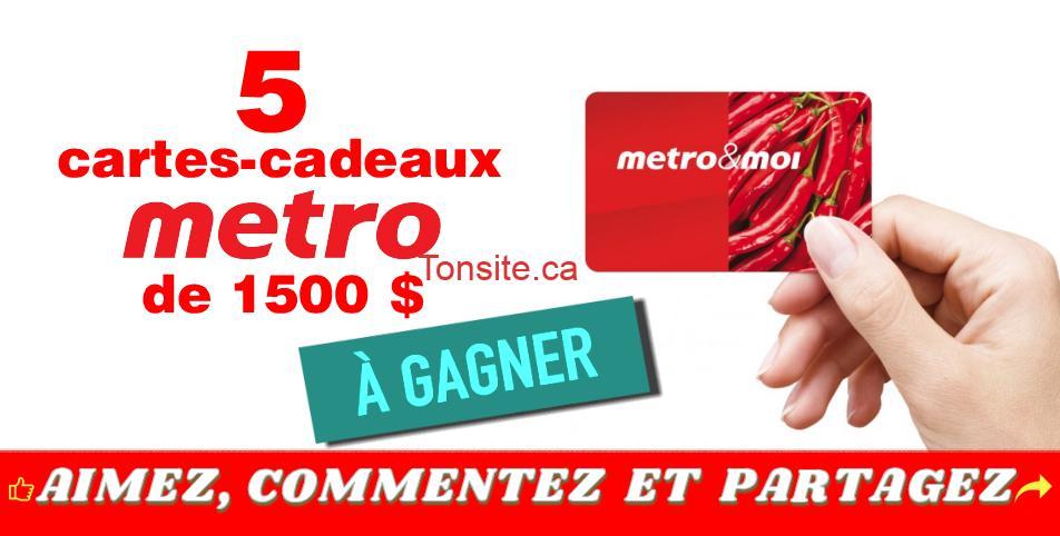metro concours 1500 - Gagnez 1 des 5 cartes-cadeaux Metro de 1500$