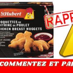 st hubert croquettes rappel 240x240 - Rappel de Croquettes de poitrine de poulet de marque St-Hubert en raison de la présence de fragments d'os