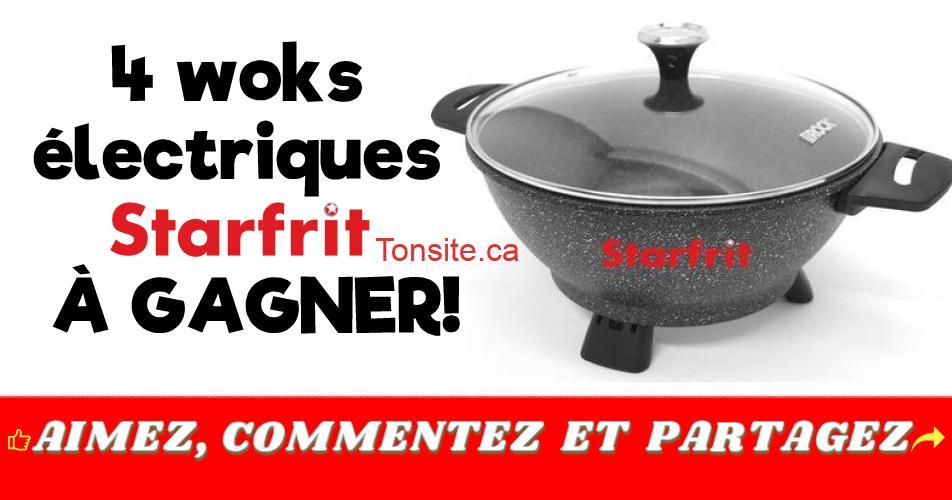 starfrit woks concours - Gagnez 1 des 4 woks électriques Starfrit