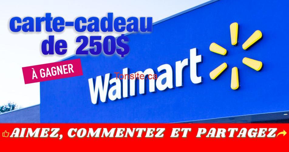 walmart carte cadeau 250 concours - Participez et gagnez une carte cadeau Walmart de 250$
