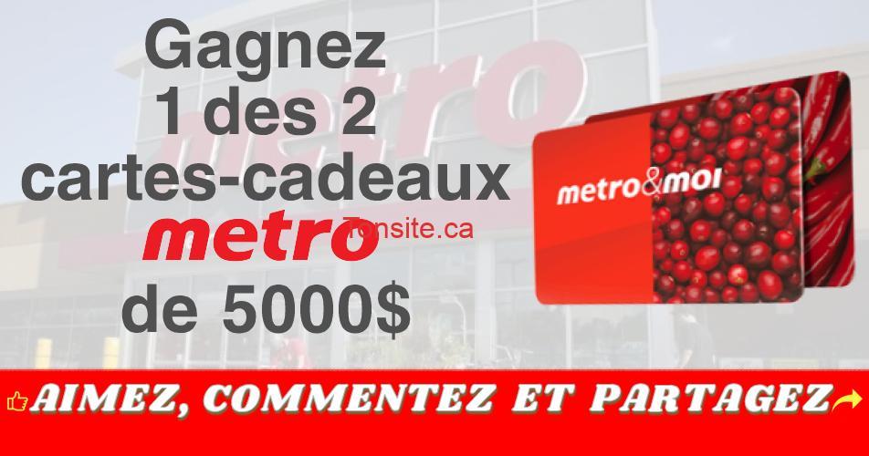 metro concours5 - Gagnez 1 des 2 cartes-cadeaux Metro de 5000$